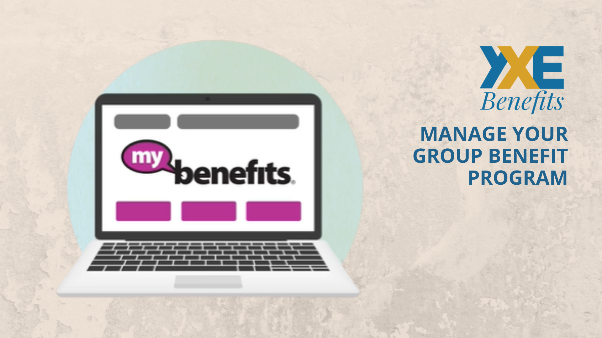 Manage Your Group Benefit Program With MyBenefits