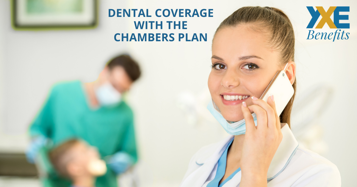 The Chambers Plan Dental Coverage: What a Mouthful!
